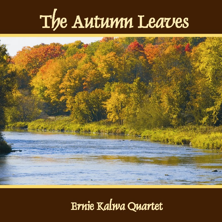 The Autumn Leaves - Ernie Kalwa Quartet